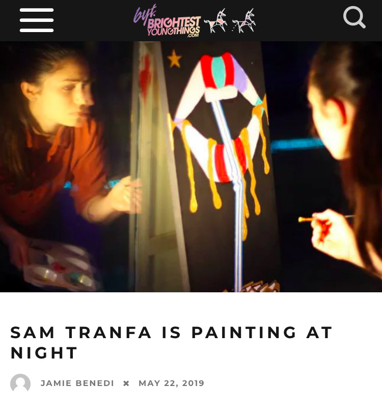 BYT: SAM TRANFA IS PAINTING AT NIGHT