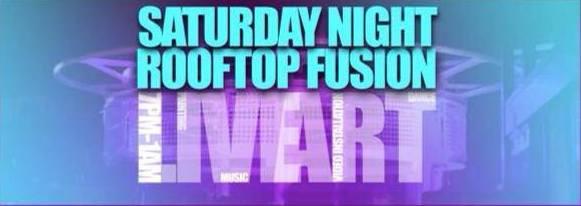Art Soiree's Saturday Night Rooftop Fusion
