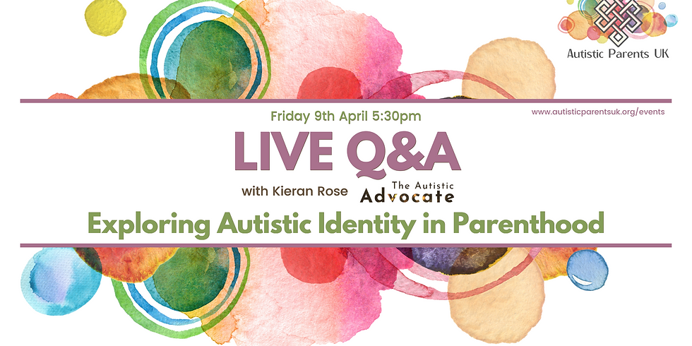 Exploring Autistic Identity in Parenthood with Kieran Rose