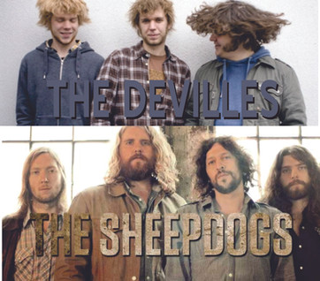 The DeVilles / The Sheepdogs