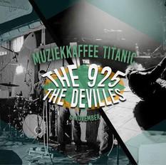 The DeVilles & The925 @Titanic