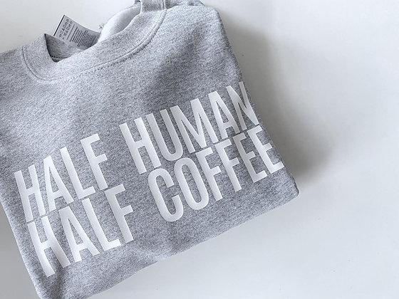 half human HALF COFFEE | crewneck sweatshirt