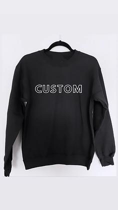 CUSTOM design | crewneck sweatshirt