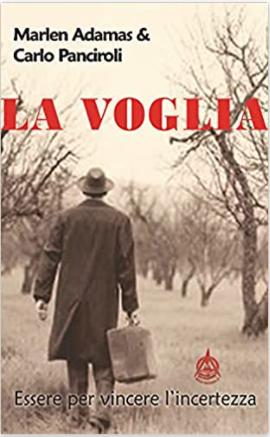 """""""La Voglia. Essere per vincere l'incertezza"""" Oggi a Porto Cervo la presentazione ufficiale del libro"""