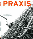 REVISTA PRAXIS / ARCHITECTURE & THE UNIVERSITY No.0  | Estados Unidos | 1999 | PRAXIS: journal of writing + building