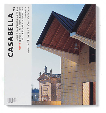 CASABELLA No.703, International Architecture Magazine | Italia | 2002 | Arnoldo Mondadori Editore SpA