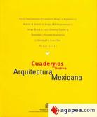Cuadernos de nueva Arquitectura Mexicana | 1998 | España | Publications BOE, Ministerio of Development