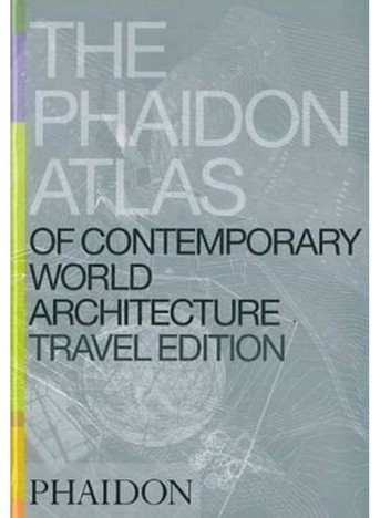 THE PHAIDON ATLAS OF CONTEMPORARY WORLD ARCHITECTURE, TRAVEL EDITION | Reino Unido | Editorial Phaidon | 2004  ​