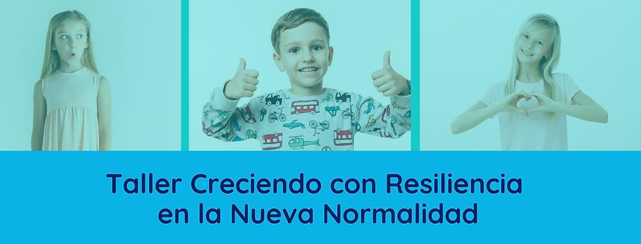 Taller Creciendo con Resiliencia en la N