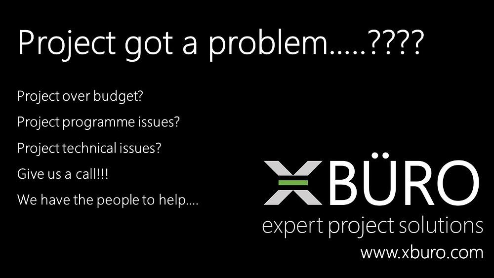 Project got a problem???  Call XBURO!