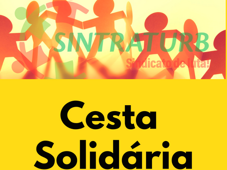 ENTREGA DAS CESTAS SOLIDÁRIAS SINTRATURB