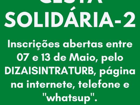 CESTA SOLIDÁRIA NOVAS INSCRIÇÕES ABERTAS DE 07/05 ATÉ 13/05