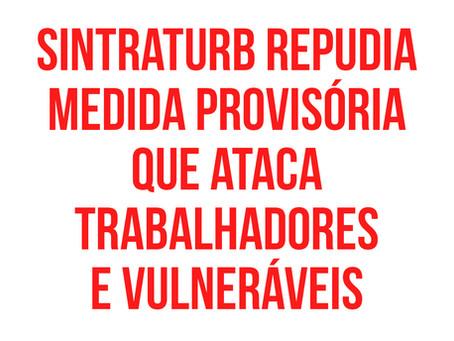 MEDIDAS PERVERSAS CONTRA TRABALHADORES E VULNERÁVEIS SÃO CONTIDAS AO MENOS POR ENQUANTO