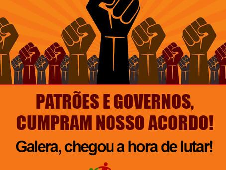 SINDICATO COBRA PATRÕES E GOVERNANTES: CUMPRAM NOSSOS ACORDOS!