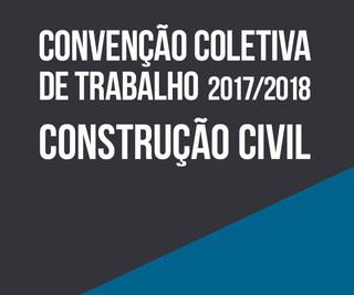 CONVENÇÃO COLETIVA DE TRABALHO - CONSTRUÇÃO CIVIL 2015-2016-2017