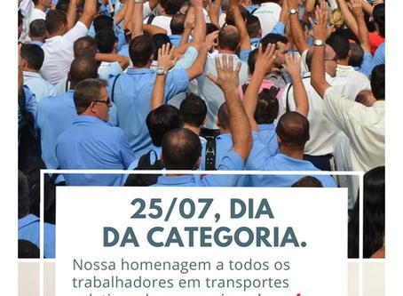 25 DE JULHO: DIA DA CATEGORIA DOS TRABALHADORES EM TRANSPORTE COLETIVO DE PESSOAS