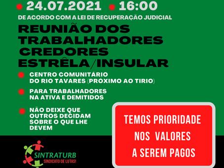 ATENÇÃO TRABALHADORES NA ATIVA E DEMITIDOS DA ESTRELA INSULAR