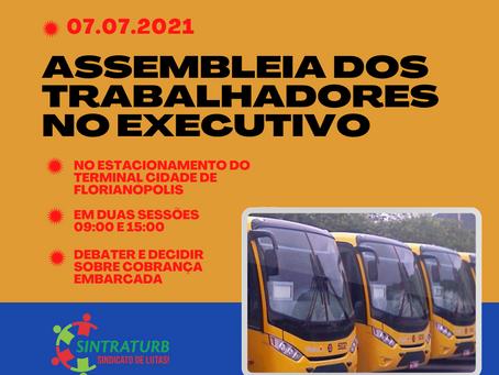 """ASSEMBLEIA DOS TRABALHADORES NA MODALIDADE """"EXECUTIVO"""""""