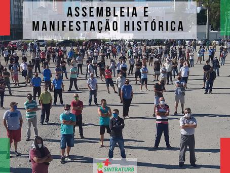 ASSEMBLEIA E MANIFESTAÇÃO HISTÓRICAS COBRAM POSIÇÃO DE PATRÕES E GOVERNOS