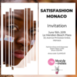 Project of the Month SATISFASHION MonacoFASHION EVENT by MyStyleEvents KASIA STEFANOW +www.alwaysupportalent.com FLAVIA CANNATA