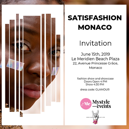 Project of the Month SATISFASHION MonacoFASHION EVENT by MyStyleEvents KASIA STEFANOW + www.alwaysupportalent.com FLAVIA CANNATA
