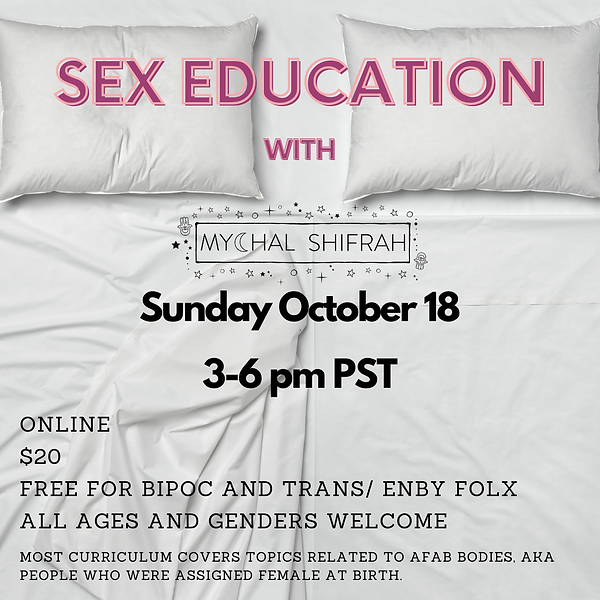 Sex Education with Mychal Shifrah.png