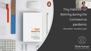 Tiny Habits for Transitioning to Retirem