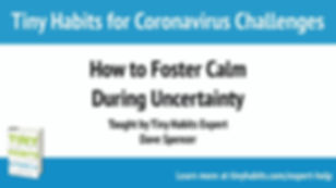 How to Foster Calm During Uncertainty_Da
