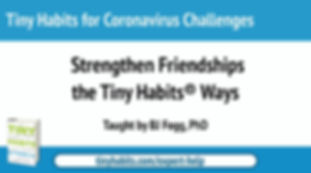 Strengthening Friendships the Tiny Habit