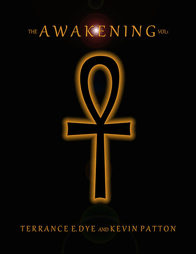 """The Awakening"" Volume 1"