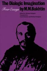 RAD Book Club Bakhtin (2010) The dialogic imagination: Four essays