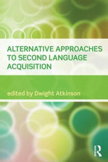 RAD Book Club Atkinson (2011) Alternative approaches to second language acquisition