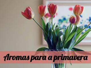 Aromas para a primavera: perfume sua casa para a nova estação