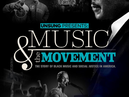 UNSUNG Presents: Music & The Movement / Monday, 1/18 on TV One