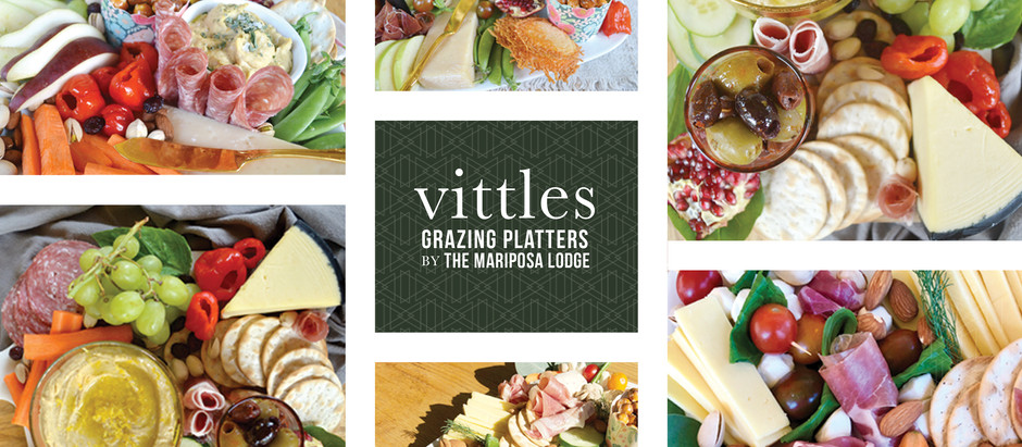 vittles :: grazing platters by the mariposa lodge!