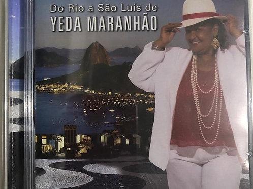 CD Do Rio a São Luís de Yeda Maranhão
