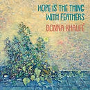 Donna Khalife - Hope is the Thing with F