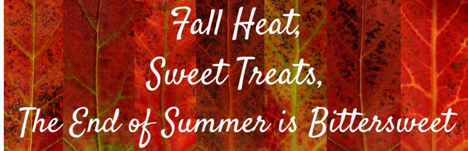 Fall Heat,Sweet Treats,.png