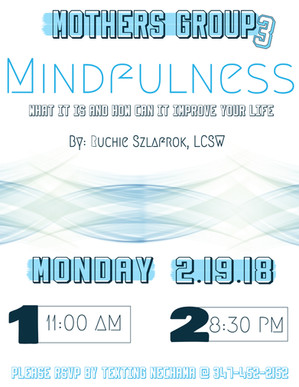 Mothers Group 3: MIndfulness