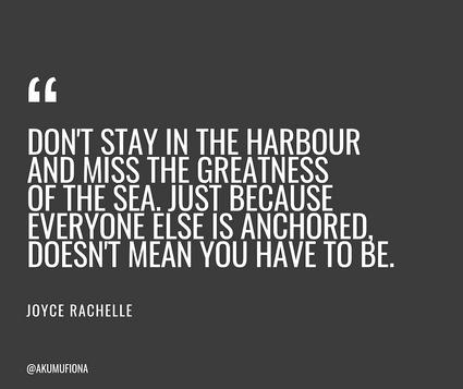 Akumu Fiona - Quotes - Harbour -Greatness of sea