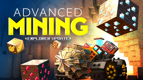Advanced Mining: Explorer Update