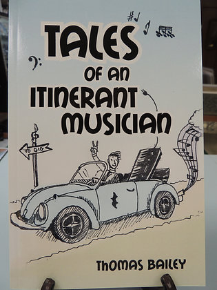 Book - Tales of an Itinerant Musician by Tom Bailey