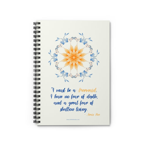 I Must Be  Mermaid Anais Nin Quote | 5x8 Spiral Notebook - Ruled Line