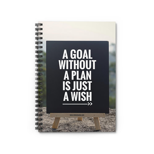 A Goal Without A Plan Is Just A Wish | 5x8 Spiral Notebook Ruled Line