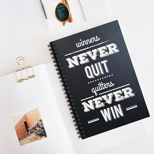 Winners Never Quit, Quitters Never Win | Spiral Notebook - Ruled Line 5x8