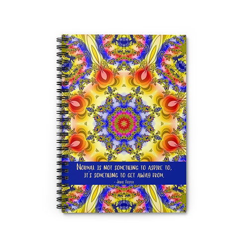 Jodie Foster Quote | Spiral Notebook - Ruled Line