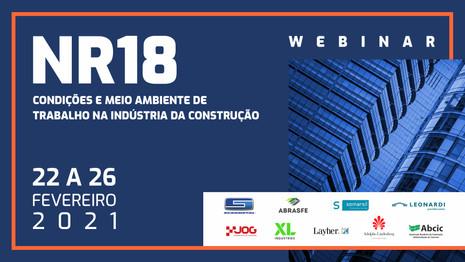 Webinar NR -18 – Condições e Meio Ambiente de Trabalho na Indústria da Construção