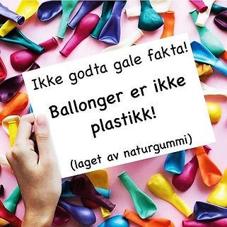 Visste du at latexballongene ikke er lag