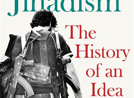 Salafi-Jihadism: The History of an Idea.