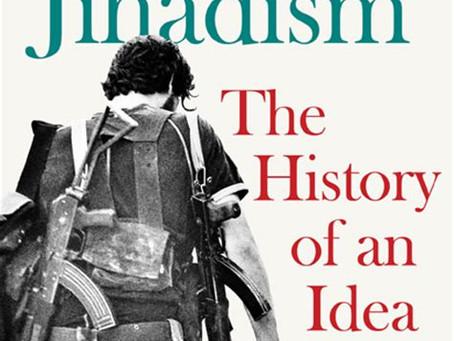 Salafi-Jihadism: The History of an Idea.
